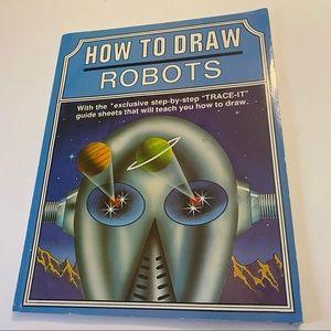 How to Draw Robots by John Raymond 1986